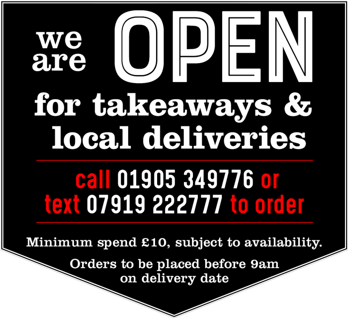 We are open for takeaways & local deliveries