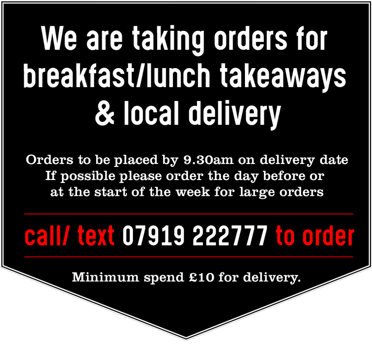 We are open for pre-booked takeaways & local delivery